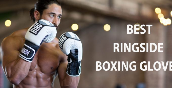 best ringside boxing gloves